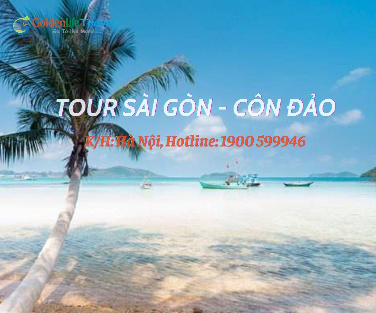 TOUR SÀI GÒN – CÔN ĐẢO LINH THIÊNG
